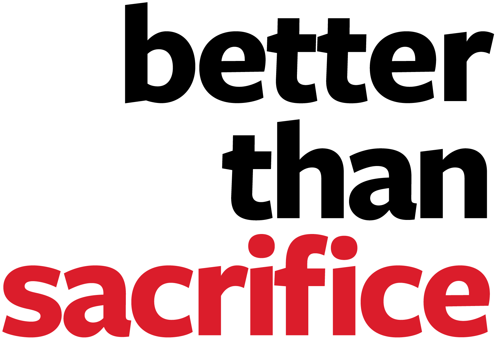 BetterThanSacrifice.org